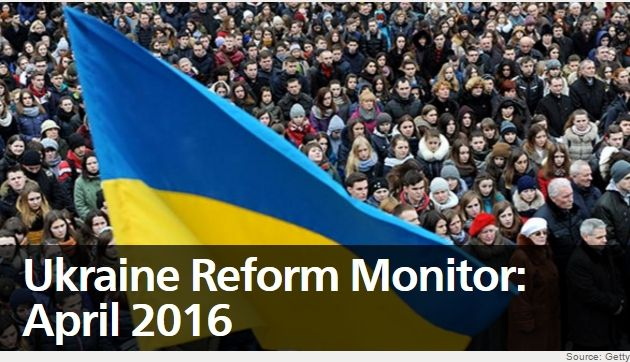 Ukraine Reform Monitor: April 2016